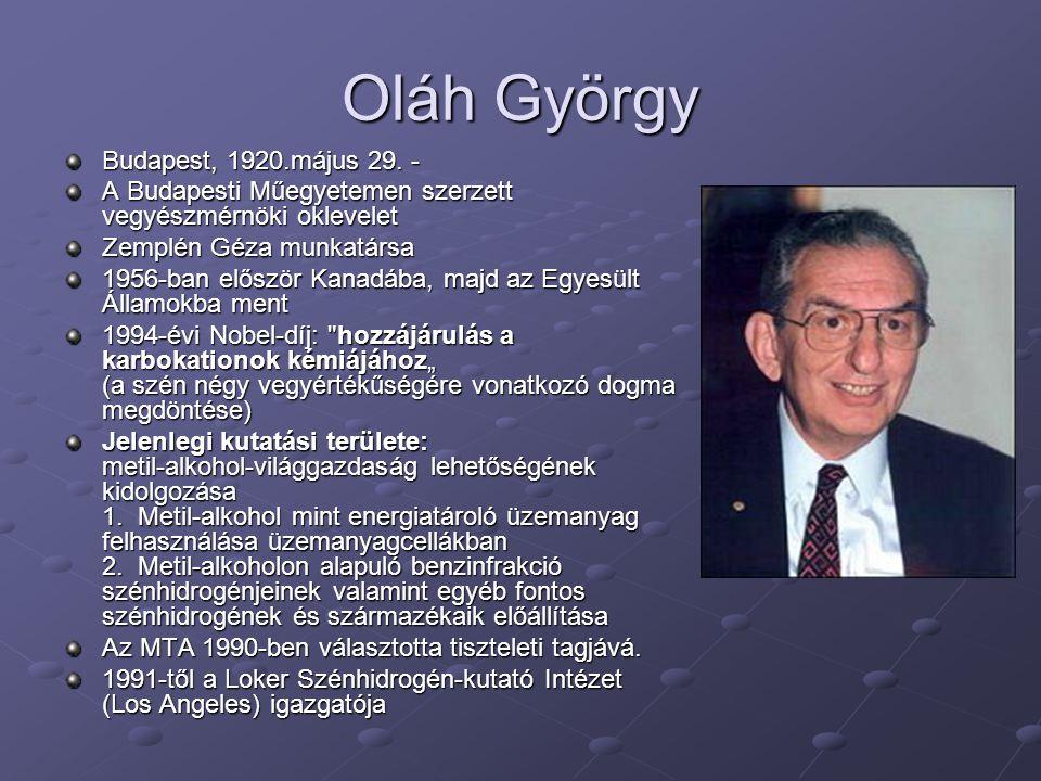 Oláh György Budapest, 1920.május 29. -