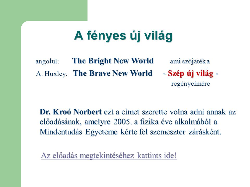 A fényes új világ - Szép új világ - regénycímére