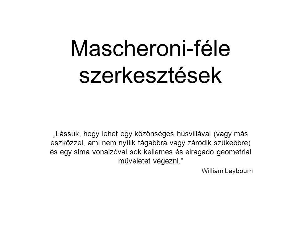 Mascheroni-féle szerkesztések