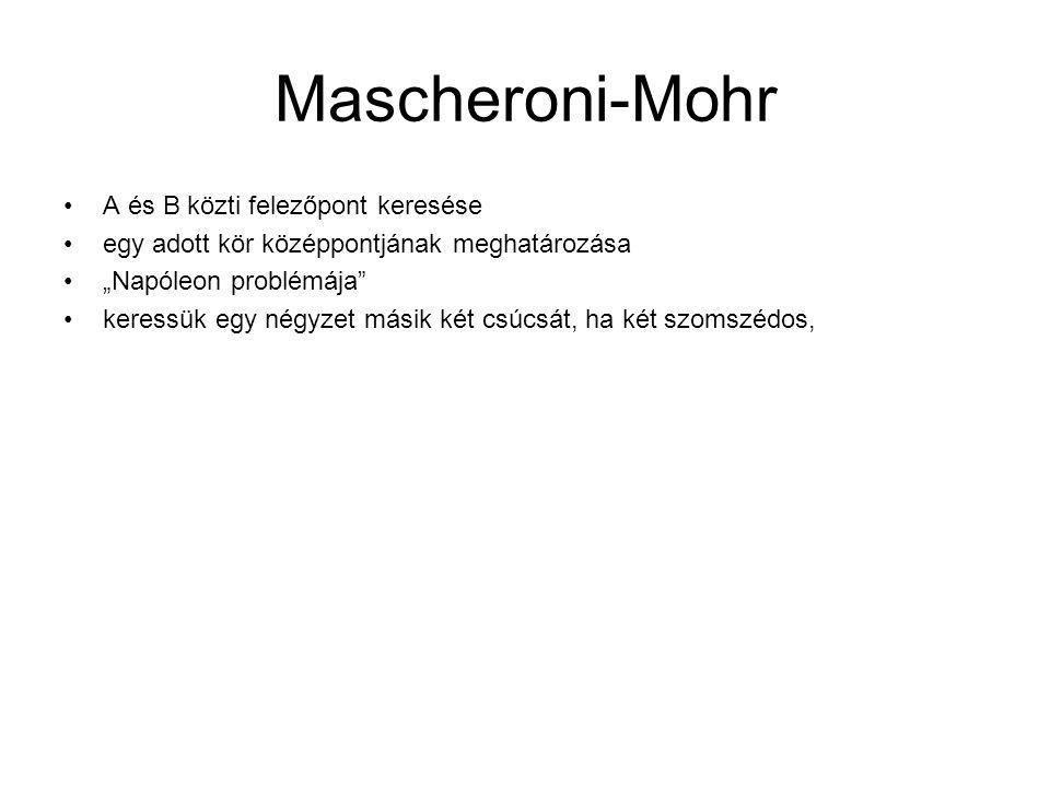 Mascheroni-Mohr A és B közti felezőpont keresése