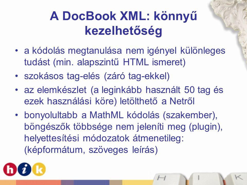 A DocBook XML: könnyű kezelhetőség