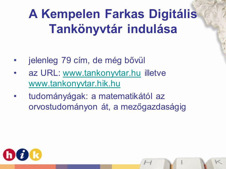 A Kempelen Farkas Digitális Tankönyvtár indulása