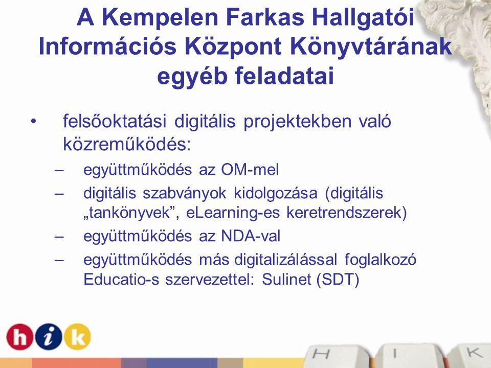 A Kempelen Farkas Hallgatói Információs Központ Könyvtárának egyéb feladatai