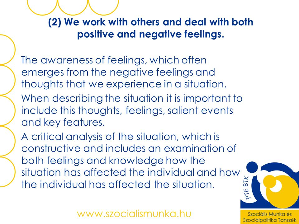 (2) We work with others and deal with both positive and negative feelings.