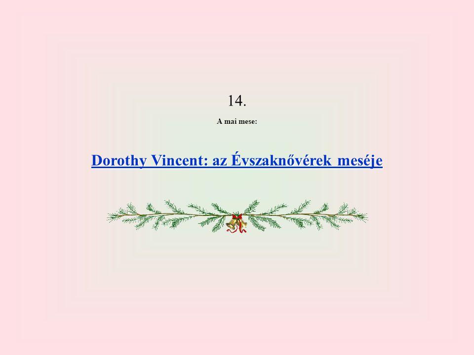 Dorothy Vincent: az Évszaknővérek meséje