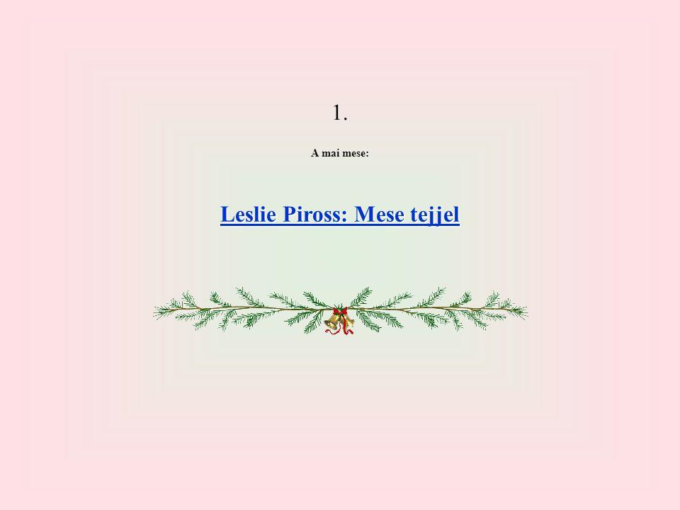 Leslie Piross: Mese tejjel