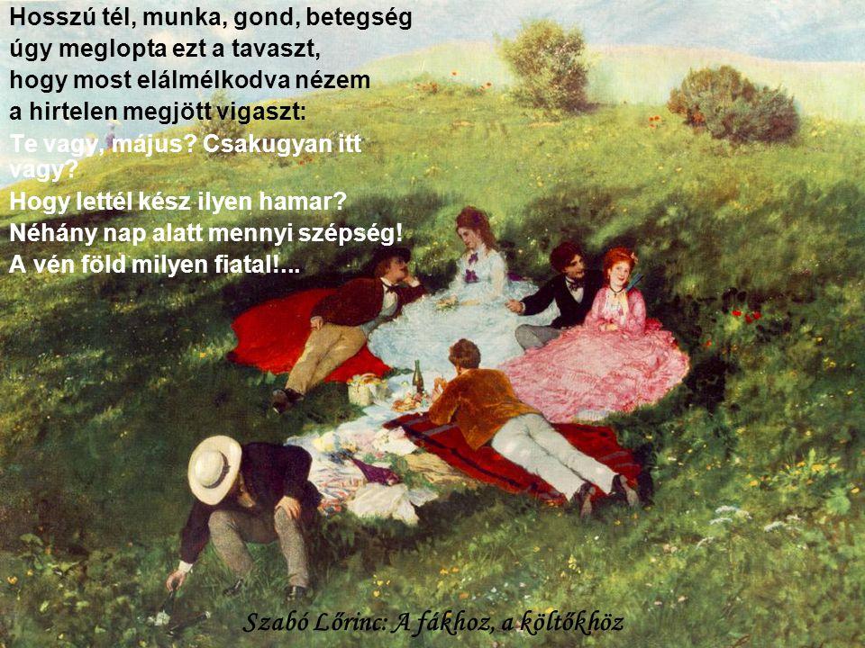 Szabó Lőrinc: A fákhoz, a költőkhöz