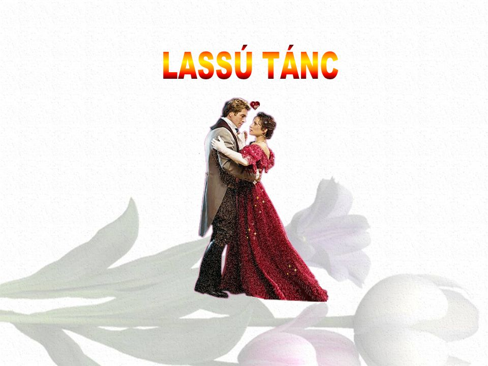 LASSÚ TÁNC