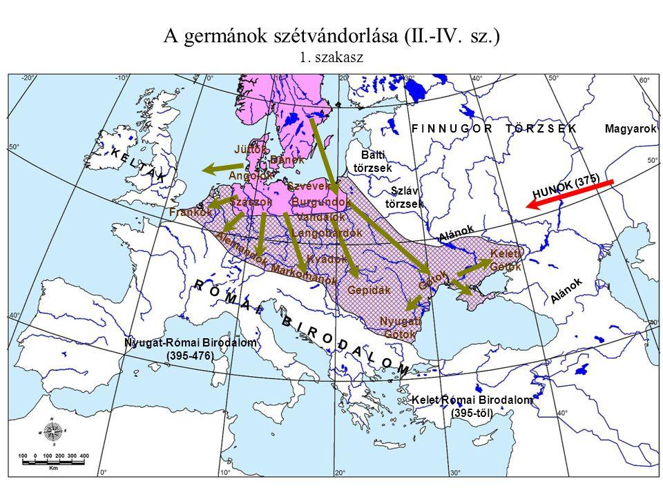 A germánok szétvándorlása (II.-IV. sz.) 1. szakasz