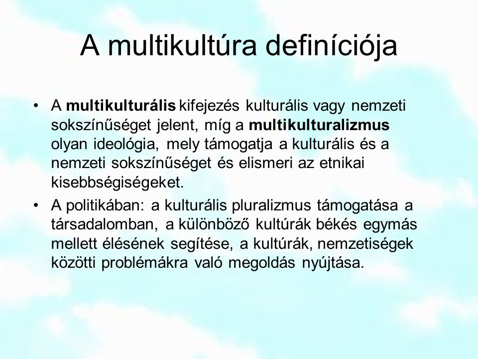 A multikultúra definíciója
