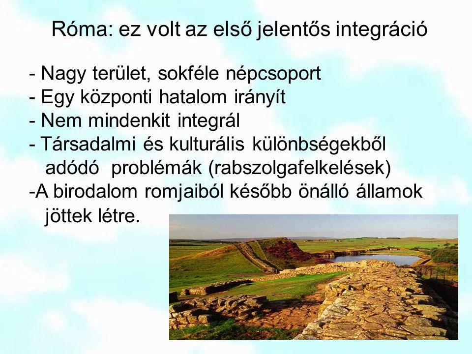 Róma: ez volt az első jelentős integráció