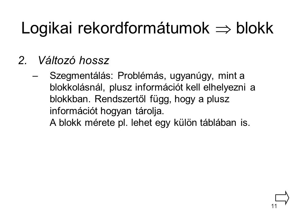 Logikai rekordformátumok  blokk