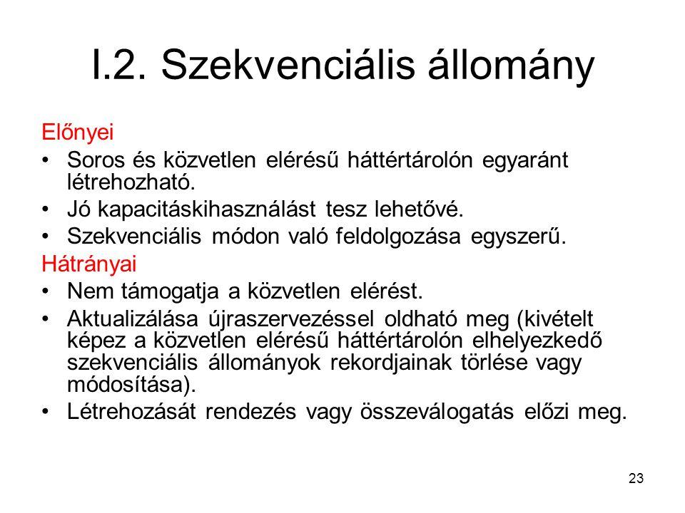 I.2. Szekvenciális állomány