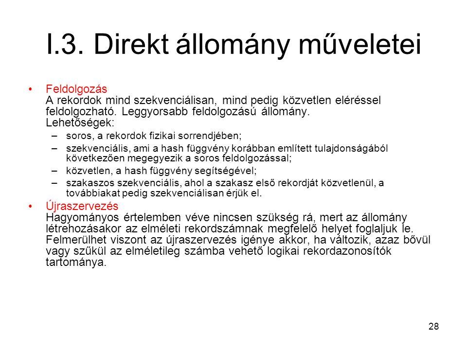 I.3. Direkt állomány műveletei