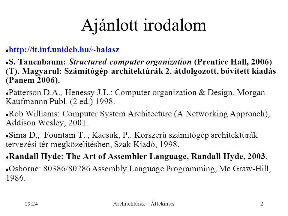 Architektúrák -- Áttekintés