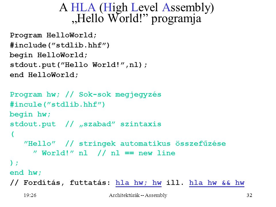 "A HLA (High Level Assembly) ""Hello World! programja"