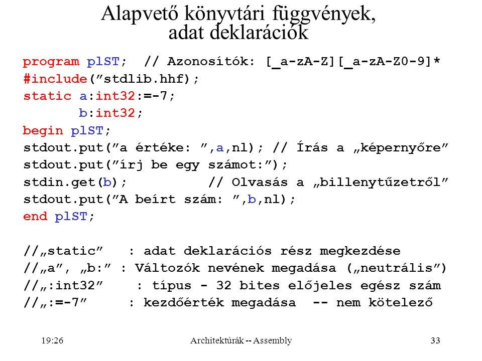 Alapvető könyvtári függvények, adat deklarációk