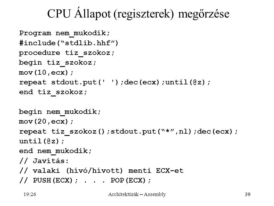 CPU Állapot (regiszterek) megőrzése