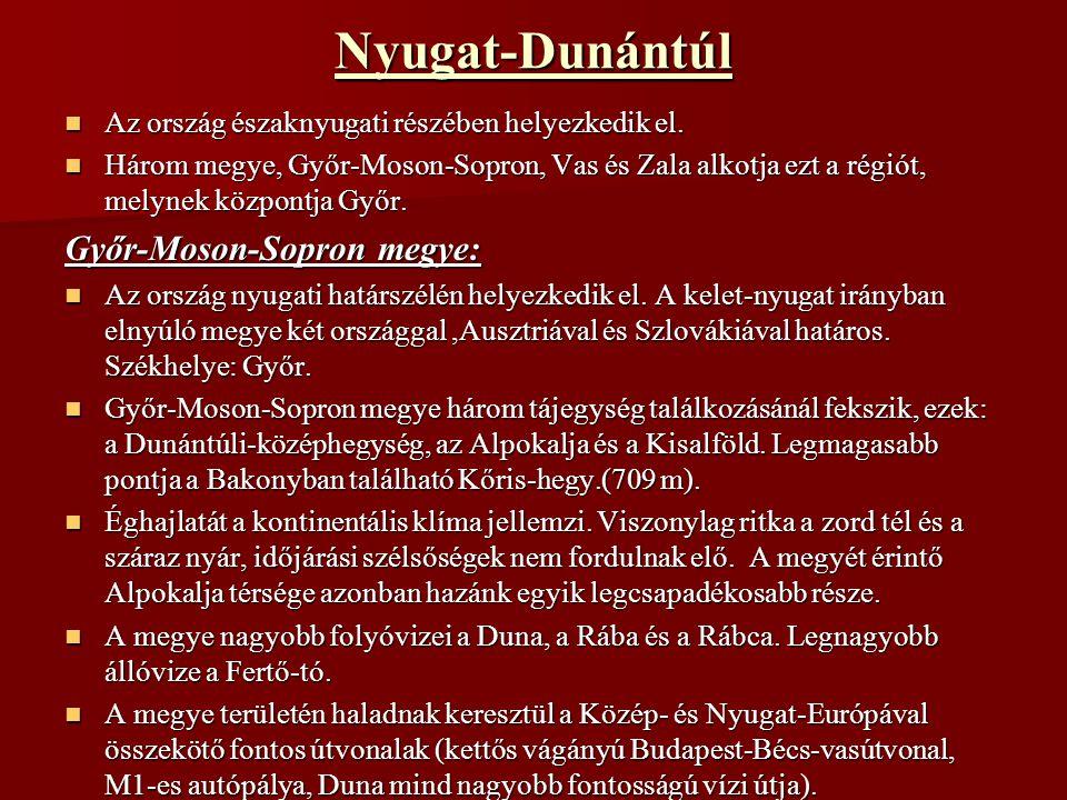Nyugat-Dunántúl Győr-Moson-Sopron megye: