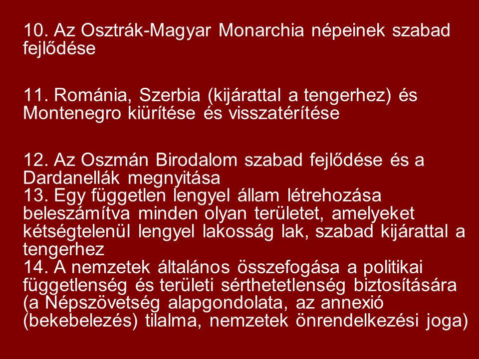 10. Az Osztrák-Magyar Monarchia népeinek szabad fejlődése