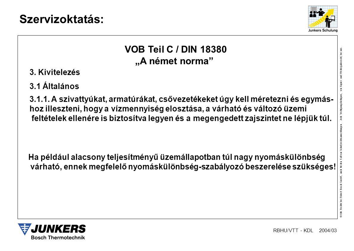 """VOB Teil C / DIN 18380 """"A német norma 3. Kivitelezés 3.1 Általános"""
