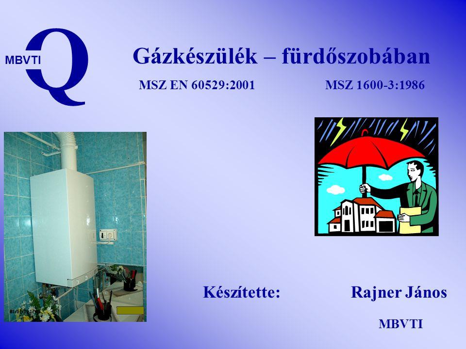 Gázkészülék – fürdőszobában