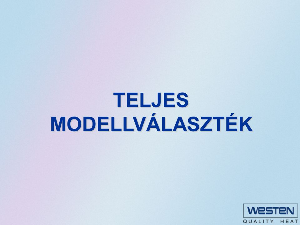 TELJES MODELLVÁLASZTÉK