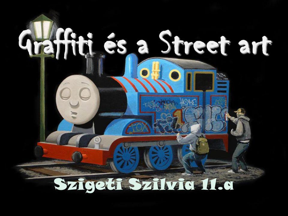 Graffiti és a Street art