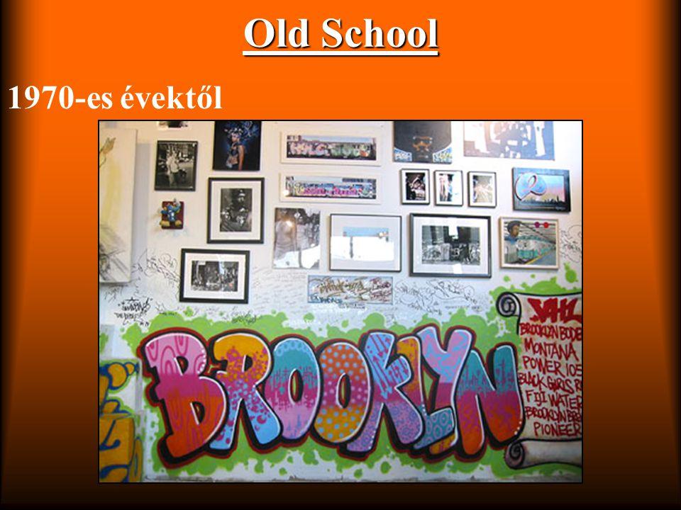 Old School 1970-es évektől
