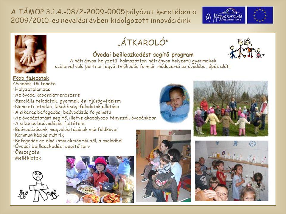 Óvodai beilleszkedést segítő program