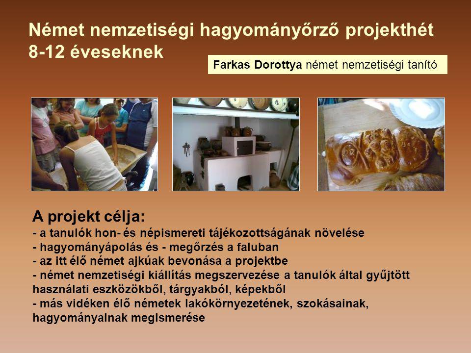 Német nemzetiségi hagyományőrző projekthét 8-12 éveseknek