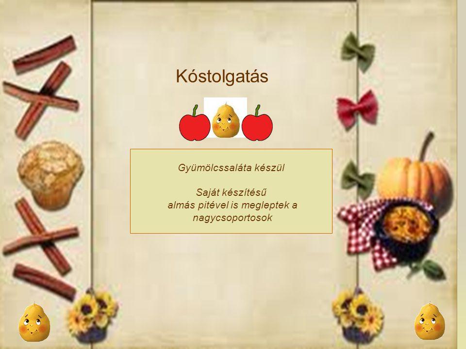 Kóstolgatás Gyümölcssaláta készül Saját készítésű