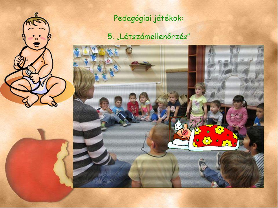"""Pedagógiai játékok: 5. """"Létszámellenőrzés"""
