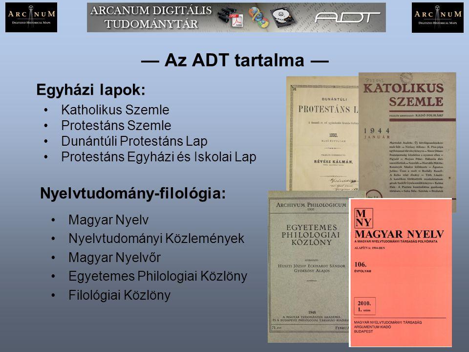 — Az ADT tartalma — Egyházi lapok: Nyelvtudomány-filológia: