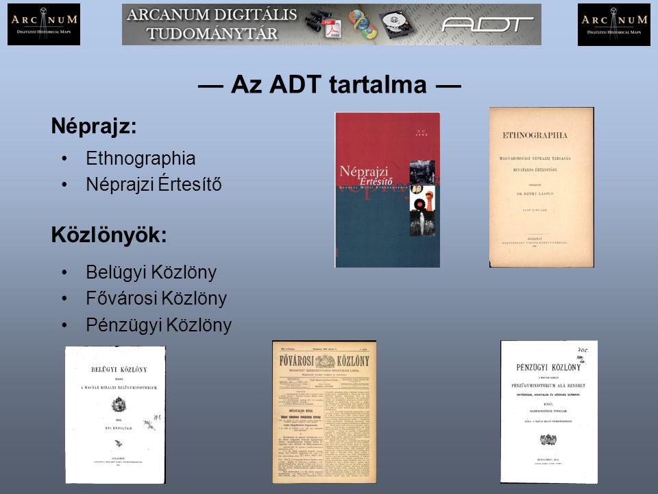 — Az ADT tartalma — Néprajz: Közlönyök: Ethnographia Néprajzi Értesítő