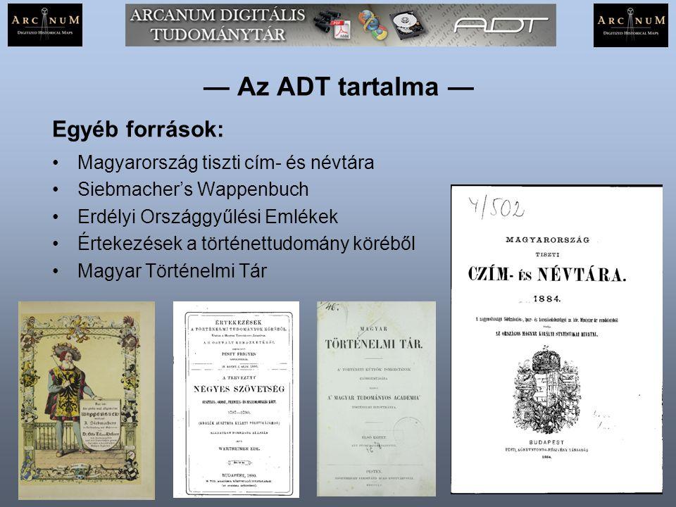 — Az ADT tartalma — Egyéb források: