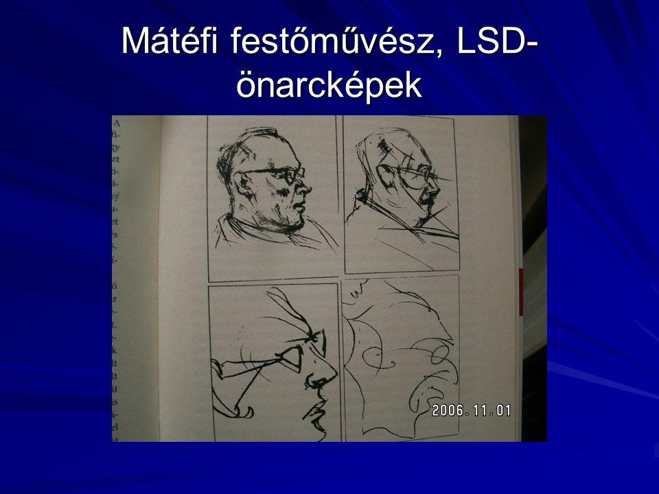 Mátéfi festőművész, LSD-önarcképek