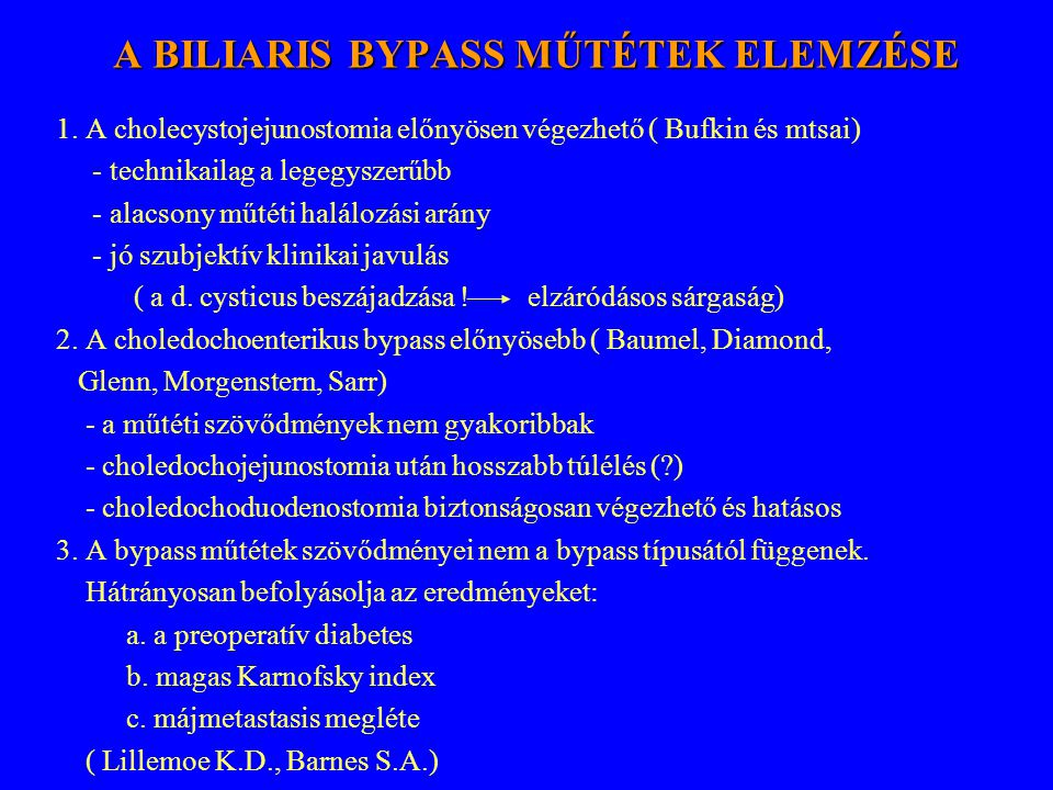 A BILIARIS BYPASS MŰTÉTEK ELEMZÉSE