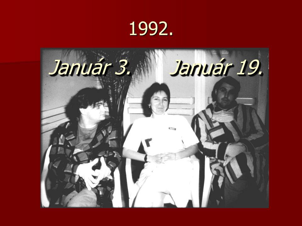 1992. Január 3. Január 19.