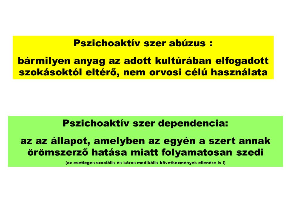 Pszichoaktív szer dependencia: