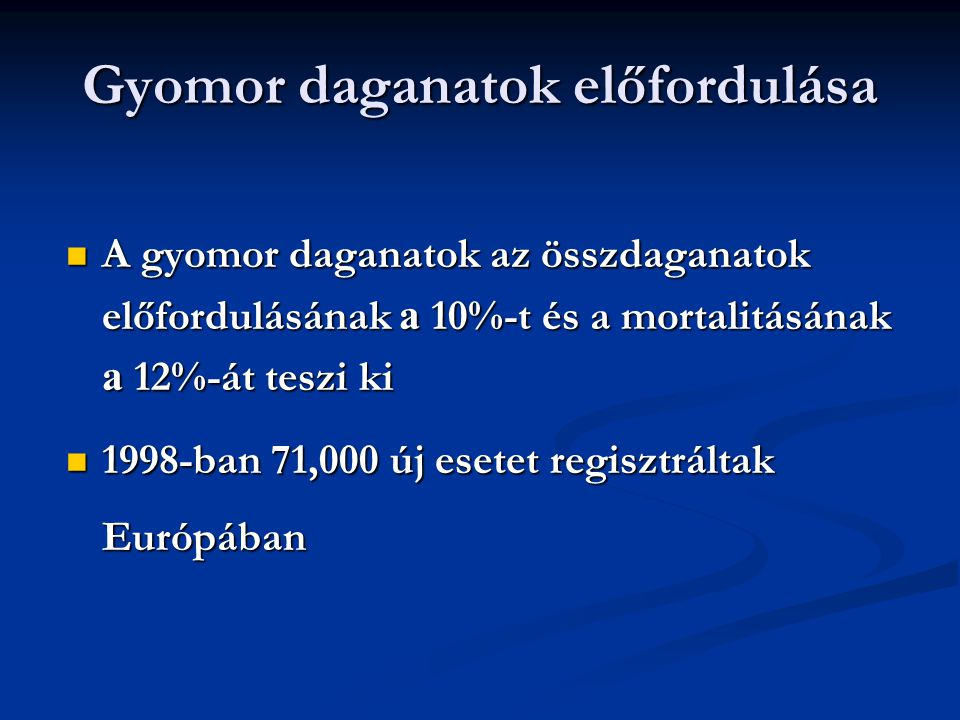 Gyomor daganatok előfordulása