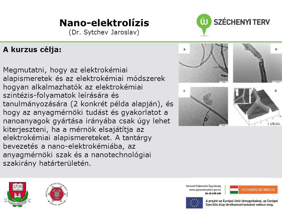 Nano-elektrolízis (Dr. Sytchev Jaroslav)