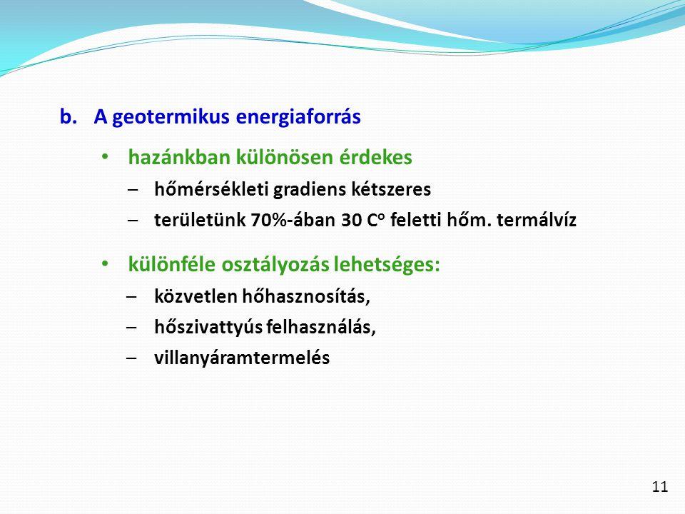 A geotermikus energiaforrás hazánkban különösen érdekes