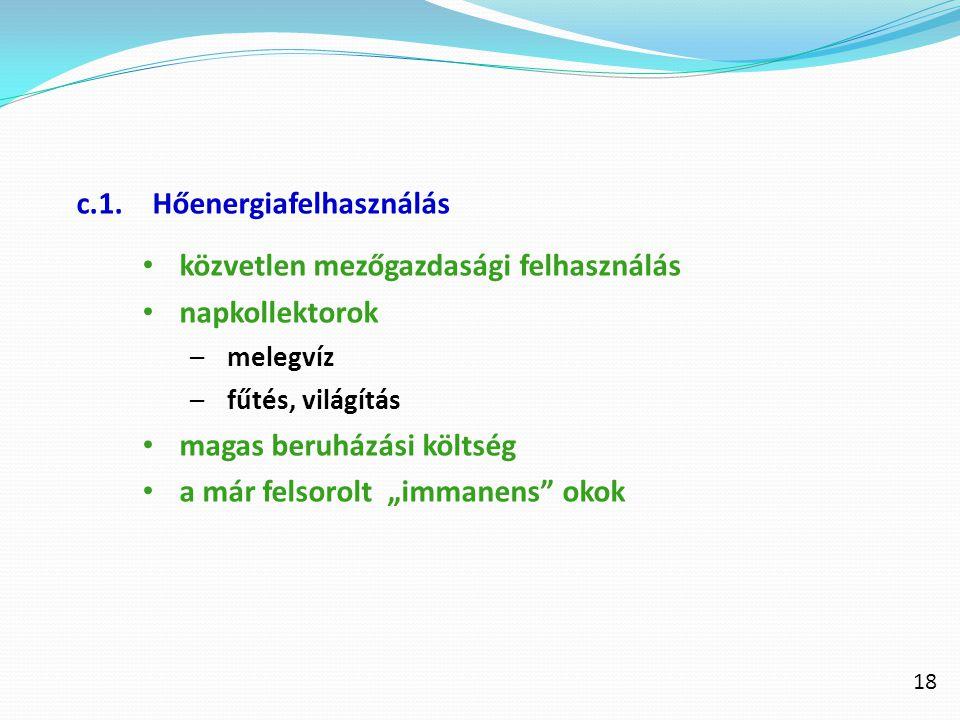 c.1. Hőenergiafelhasználás közvetlen mezőgazdasági felhasználás