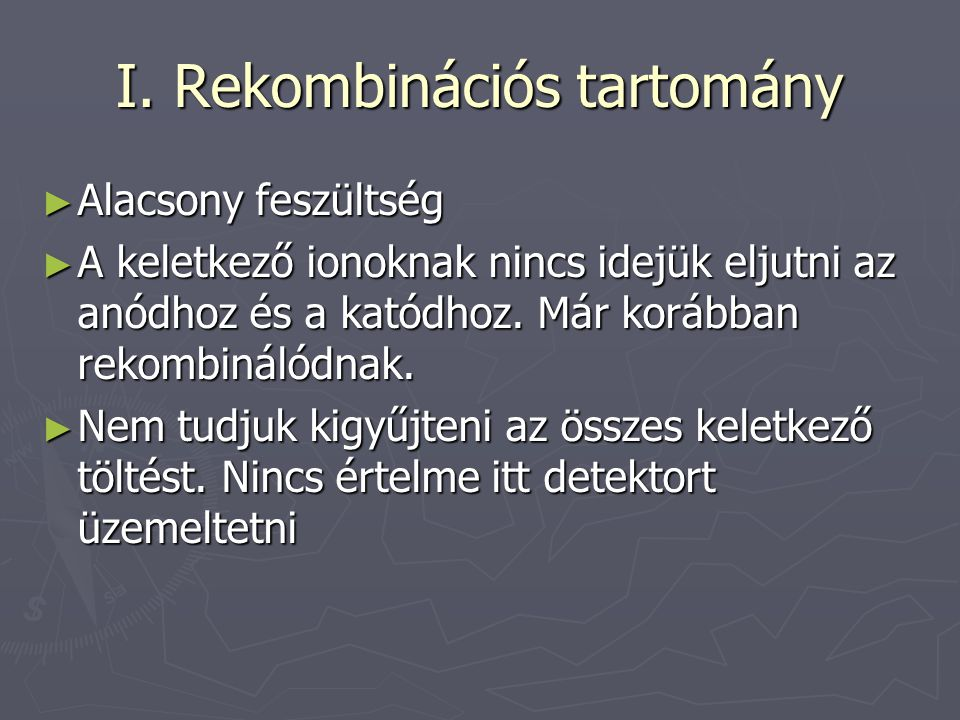 I. Rekombinációs tartomány