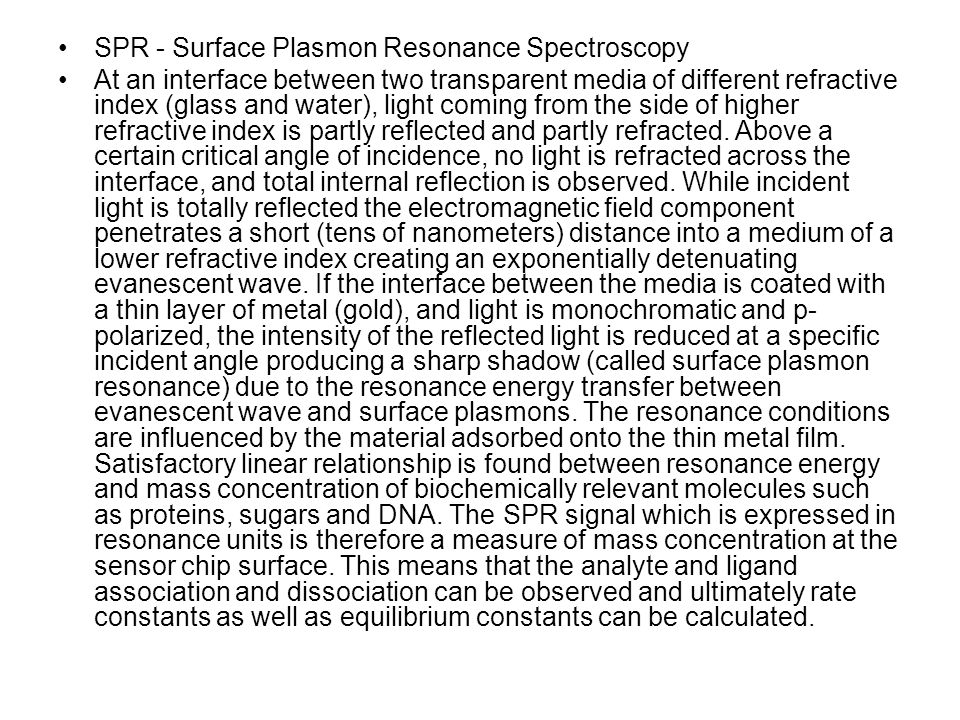 SPR - Surface Plasmon Resonance Spectroscopy