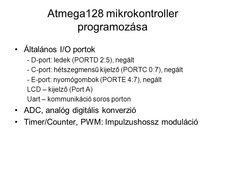 Atmega128 mikrokontroller programozása