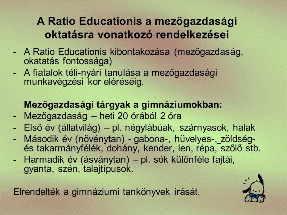 A Ratio Educationis a mezőgazdasági oktatásra vonatkozó rendelkezései