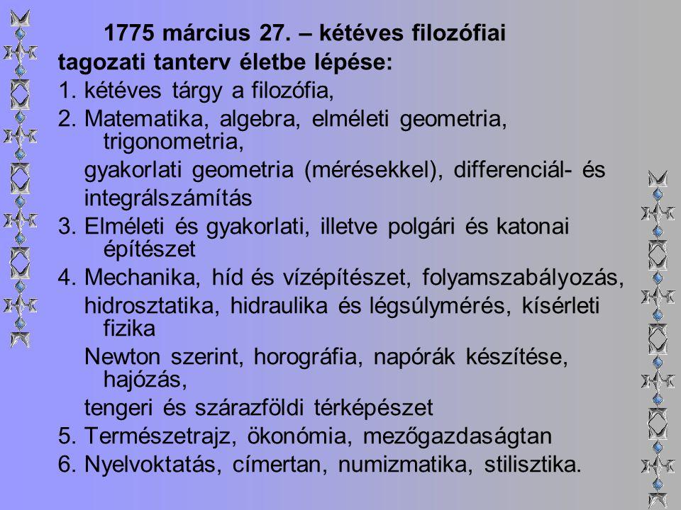 1775 március 27. – kétéves filozófiai