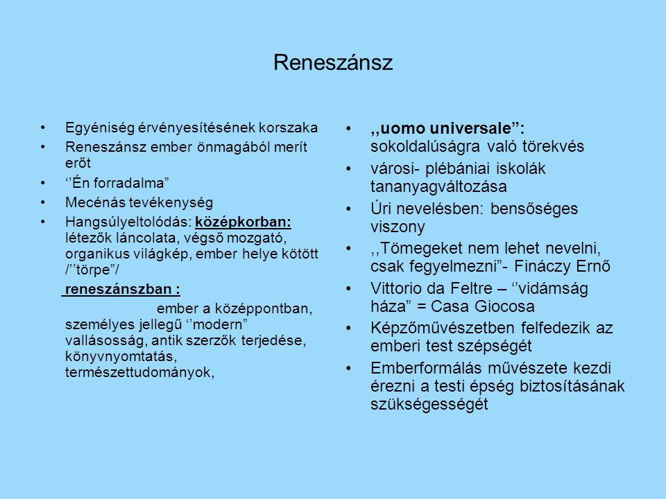 Reneszánsz ,,uomo universale : sokoldalúságra való törekvés
